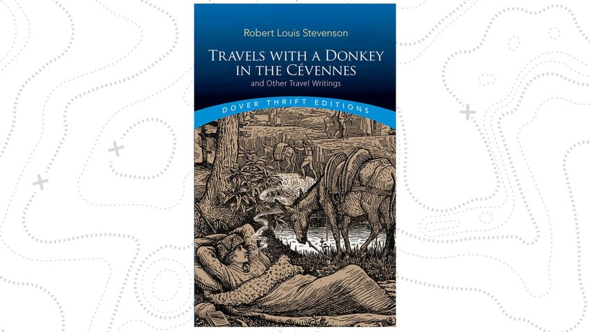 Travels with A Donkey in the Cévennes - Robert Louis Stevenson