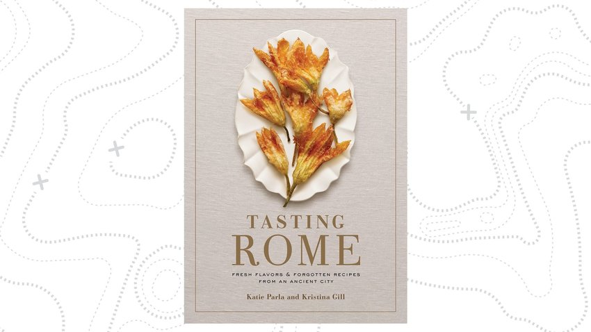 Tasting Rome: Fresh and Forgotten Flavors From An Ancient City